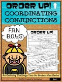 Order Up! Coordinating Conjunctions