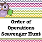Order of Operations:  A Scavenger Hunt Activity