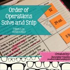 Order of Operations Solve and Snip- Common Core and TEKS