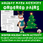 Ordered Pair & Four-Quadrant Winter Holiday Activity Common Core