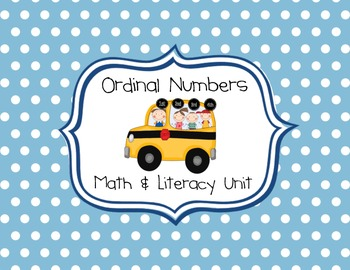 Ordinal Numbers Math and Literacy Mini-Unit
