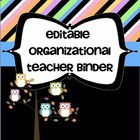 Editable Organizational Teacher Binder - 150 Pages Owl Themed