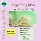 Organizing Ideas When Reading