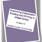 Organizing Independent Reading and Independent Writing in