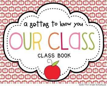 Our Class: A Getting to Know You Class Book
