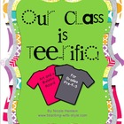 Our Class Is Tee-rific! Project & Bulletin Board