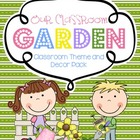 Our Classroom Garden - Classroom Theme Pack
