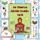 Our Classroom Schedule Routine Cards - 17 pages