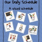 Our Schedule:  A Visual Schedule