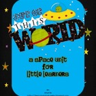 Out of This World {a Space Unit for Little Learners}