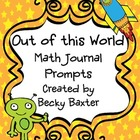 """Out of this World""- Math Journal Prompts"