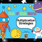 Out of this World Multiplication Strategies