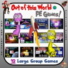 "Out of this World PE Games! - ""12 Large Group Games"""