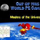 "Out of this World PE Games! - ""Masters of the Universe"""