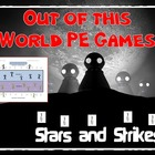 "Out of this World PE Games! - ""Stars and Strikes"""
