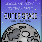 Outer Space Songs &amp; Poems for the Classroom
