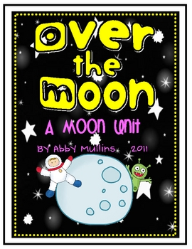 Over the Moon: A Moon Unit