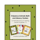 Oviparous Animals Math and Literacy Centers