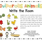 Oviparous Animals Write the Room