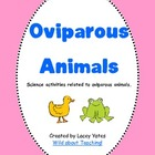 Oviparous Animals
