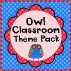Owl Classroom Materials Theme Pack