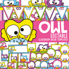 Owl Classroom Theme Set - Type, Print, Write, Edit, Customize