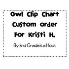Owl Clip Chart-Custom for Kristi H.