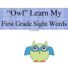 &quot;Owl&quot; Learn My First Grade Sight Words