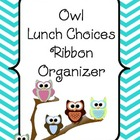Owl Lunch Choice Ribbon Organizer