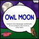 Owl Moon (Speech/Language Activities)