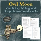 Owl Moon Vocabulary, Comprehension, & Writing Activities W
