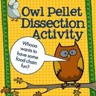 Owl Pellet Dissection Activity and Food Chain Exploration Packet