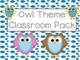 Owl Theme Classroom Pack