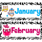 Artsy Teacher Cafe - Class Calendar Headers * Zebra Owl Theme *