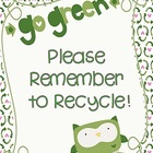 Owl Themed Recycling &quot;Go Green&quot; Poster
