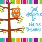 Owl Welcome & Name Banner