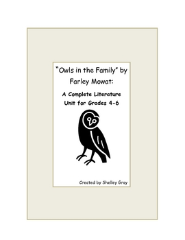 Owls in the Family by Farley Mowat Literature Unit (32 pgs)