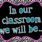 PBIS-Classroom Expectation Posters {Zebra}