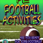 "PE ""Are you Ready for some Football"" Activities"