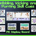 PE Display Board and Skill Cues: Dribbling, Kicking and Punting