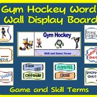 PE Display Board and Word Wall: Gym Hockey
