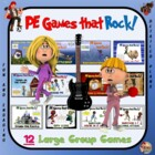 PE Games that Rock! - &quot;12 Large Group Games&quot;