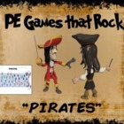 "PE Games that Rock! - ""Pirates"""
