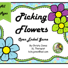 PICKING FLOWERS (an open ended game)
