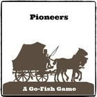 PIONEERS - Go Fish Card Game