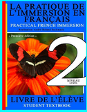 PRACTICAL FRENCH IMMERSION LEVEL 2 - STUDENT TEXTBOOK