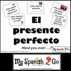 PRESENT PERFECT Spanish Powerpoint and Conversation Activity
