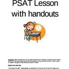 PSAT Lesson with handouts