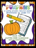 PUMPKINS: A Writing Project Resource Kit Differentiated fo