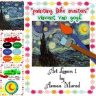 Painting Like Masters - Van Gogh Art Lesson